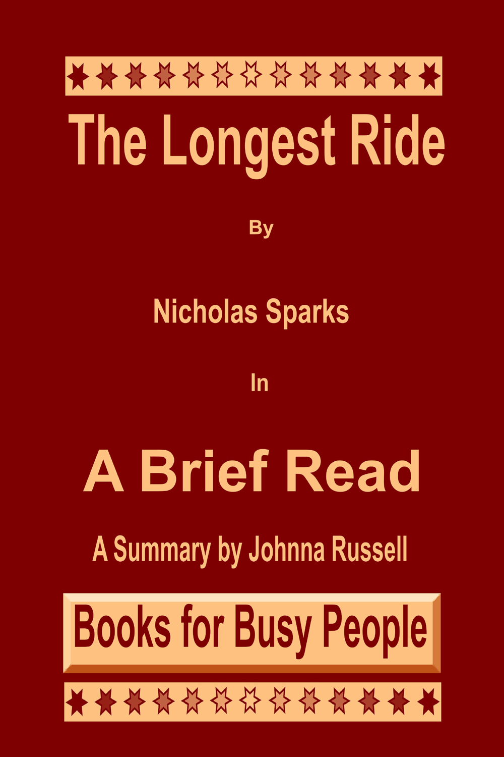The Longest Ride in A Brief Read Cover