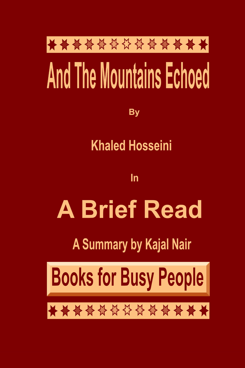 And The Mountains Echoed in A Brief Read Cover